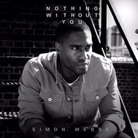 "Simon Webbe releases video for ""Nothing Without You"""